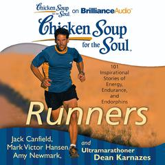 Chicken Soup for the Soul: Runners by Jack Canfield audiobook
