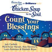 Chicken Soup for the Soul: Count Your Blessings by  Amy Newmark audiobook