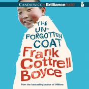 The Unforgotten Coat by  Frank Cottrell Boyce audiobook