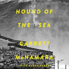 Hound of the Sea by Garrett McNamara audiobook