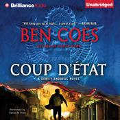 Coup d'Etat by  Ben Coes audiobook