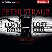 Lost Boy, Lost Girl by  Peter Straub audiobook