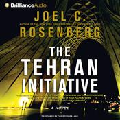 The Tehran Initiative by  Joel C. Rosenberg audiobook