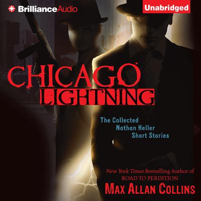 Chicago Lightning by Max Allan Collins audiobook