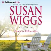 Return to Willow Lake by  Susan Wiggs audiobook