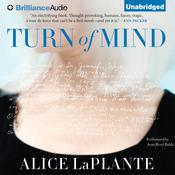 Turn of Mind by  Alice LaPlante audiobook