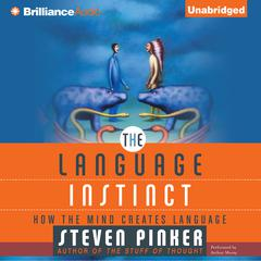 The Language Instinct by Steven Pinker audiobook