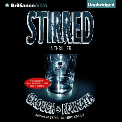 Stirred by J. A. Konrath audiobook