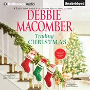Trading Christmas by  Debbie Macomber audiobook