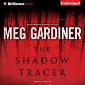 The Shadow Tracer by  Meg Gardiner audiobook