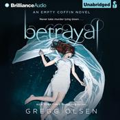 Betrayal by  Gregg Olsen audiobook
