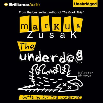 The Underdog by Markus Zusak audiobook