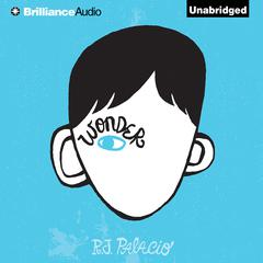 Wonder by R. J. Palacio audiobook