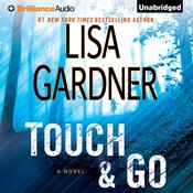Touch & Go by  Lisa Gardner audiobook