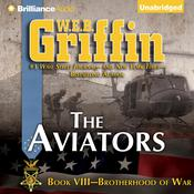 The Aviators by  W. E. B. Griffin audiobook