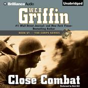 Close Combat by  W. E. B. Griffin audiobook
