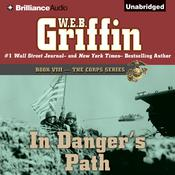 In Danger's Path by  W. E. B. Griffin audiobook