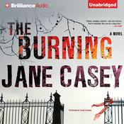 The Burning by  Jane Casey audiobook