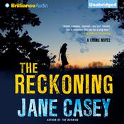 The Reckoning by  Jane Casey audiobook