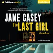 The Last Girl by  Jane Casey audiobook