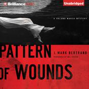 Pattern of Wounds by  J. Mark Bertrand audiobook