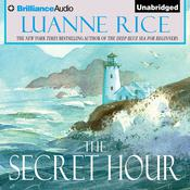 The Secret Hour by  Luanne Rice audiobook