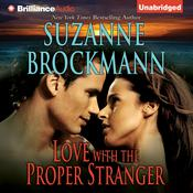 Love with the Proper Stranger by  Suzanne Brockmann audiobook