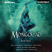 The Mongoliad: Book Three by  Mark Teppo audiobook