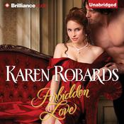 Forbidden Love by  Karen Robards audiobook