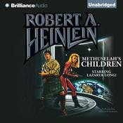 Methuselah's Children by  Robert A. Heinlein audiobook