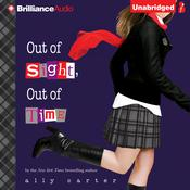 Out of Sight, Out of Time by  Ally Carter audiobook