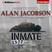 Inmate 1577 by  Alan Jacobson audiobook