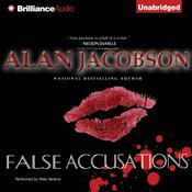 False Accusations by  Alan Jacobson audiobook