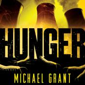 Hunger by  Michael Grant audiobook