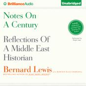 Notes on a Century by  Bernard Lewis audiobook
