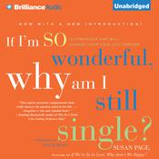 If I'm So Wonderful, Why Am I Still Single? by  Susan Page audiobook