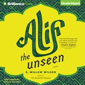 Alif the Unseen by  G. Willow Wilson audiobook