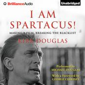 I Am Spartacus! by  Kirk Douglas audiobook