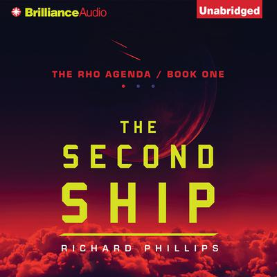 The Second Ship by Richard Phillips audiobook