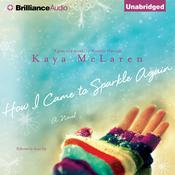 How I Came to Sparkle Again by  Kaya McLaren audiobook