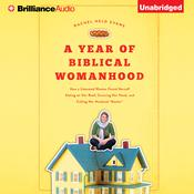 A Year of Biblical Womanhood by  Rachel Held Evans audiobook