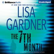 The 7th Month by  Lisa Gardner audiobook