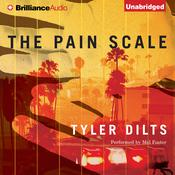 The Pain Scale by  Tyler Dilts audiobook