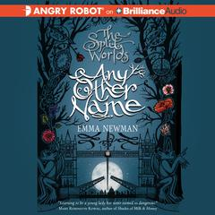 Any Other Name by Emma Newman audiobook