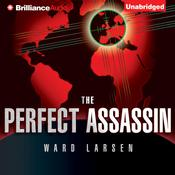 The Perfect Assassin by  Ward Larsen audiobook