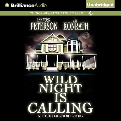 Wild Night Is Calling by Ann Voss Peterson audiobook