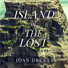 Island of the Lost by Joan Druett audiobook
