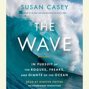 The Wave by  Susan Casey audiobook