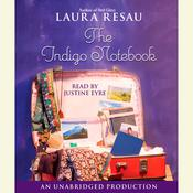 The Indigo Notebook by  Laura Resau audiobook