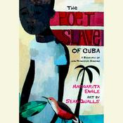 The Poet Slave of Cuba by  Margarita Engle audiobook